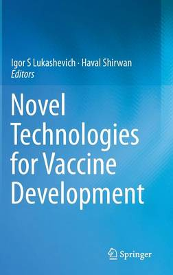 Novel Technologies for Vaccine Development (Hardback)