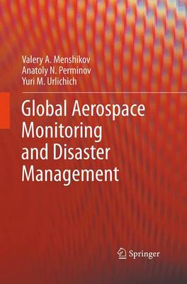 Global Aerospace Monitoring and Disaster Management (Paperback)