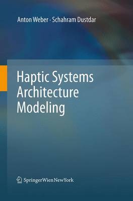 Haptic Systems Architecture Modeling (Paperback)