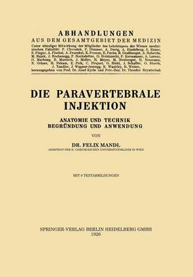 Die Paravertebrale Injektion: Anatomie Und Technik, Begr�ndung Und Anwendung (Paperback)