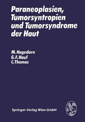 Paraneoplasien, Tumorsyntropien Und Tumorsyndrome Der Haut (Paperback)