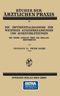 Die Differentialdiagnose Der Wichtigen Augenerkrankungen Und Augenverletzungen - Bucher Der Arztlichen Praxis