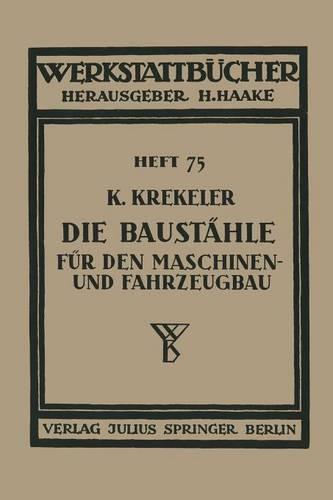Die Baust hle F r Den Maschinen- Und Fahrzeugbau - Werkstattbucher 75 (Paperback)