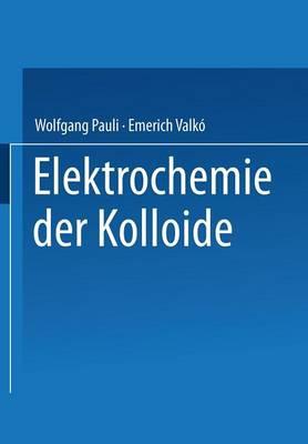 Elektrochemie Der Kolloide (Paperback)