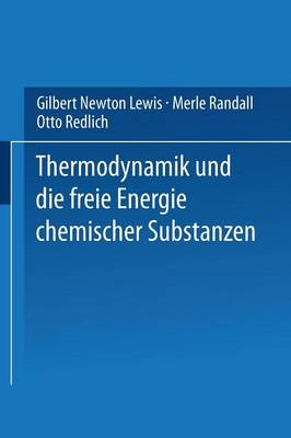 Thermodynamik Und Die Freie Energie Chemischer Substanzen (Paperback)