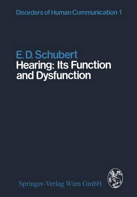 Hearing: Its Function and Dysfunction - Disorders of Human Communication 1 (Paperback)