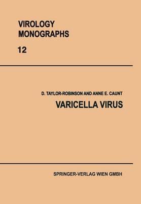 Varicella Virus - Virology Monographs   Die Virusforschung in Einzeldarstellungen 12 (Paperback)
