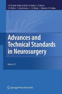 Advances and Technical Standards in Neurosurgery, Vol. 33 - Advances and Technical Standards in Neurosurgery 33 (Paperback)