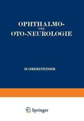 Ophthalmo- Und Oto-Neurologie: Ein Lehrbuch Fur Studierende (Paperback)