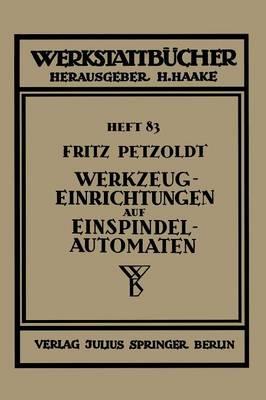 Werkzeugeinrichtungen Auf Einspindelautomaten - Werkstattbucher 83 (Paperback)