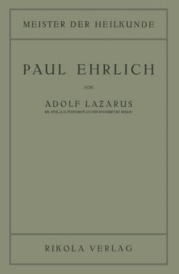 Paul Ehrlich - Meister Der Heilkunde (Paperback)