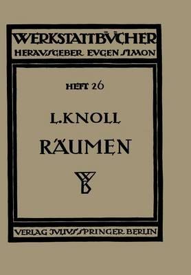 R umen: Anwendung, Konstruktion Und Herstellung Der R umnadeln. Fehler Beim R umen - Werkstattbucher 26 (Paperback)
