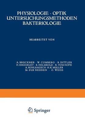 Physiologie - Optik Untersuchungsmethoden Bakteriologie - Kurzes Handbuch Der Ophthalmologie 2 (Paperback)