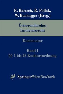 Osterreichisches Insolvenzrecht: Kommentar Band I 1 Bis 43 Konkursordnung (Paperback)