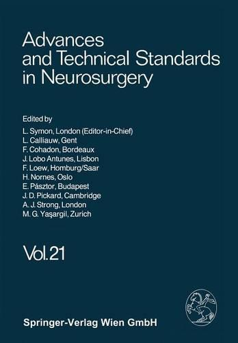 Advances and Technical Standards in Neurosurgery - Advances and Technical Standards in Neurosurgery 21 (Paperback)