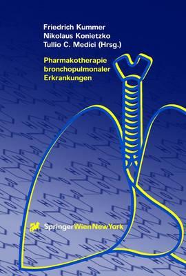Pharmakotherapie Bronchopulmonaler Erkrankungen (Paperback)