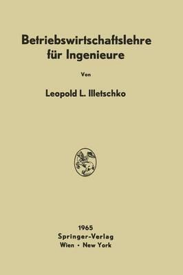Betriebswirtschaftslehre Fur Ingenieure (Paperback)