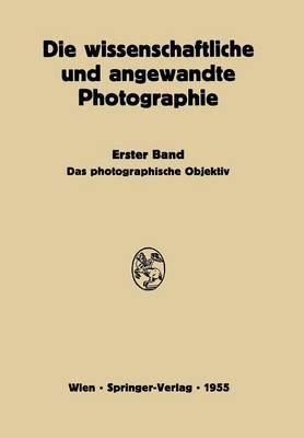Das Photographische Objektiv (Paperback)