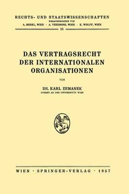 Das Vertragsrecht Der Internationalen Organisationen - Rechts- Und Staatswissenschaften 15 (Paperback)