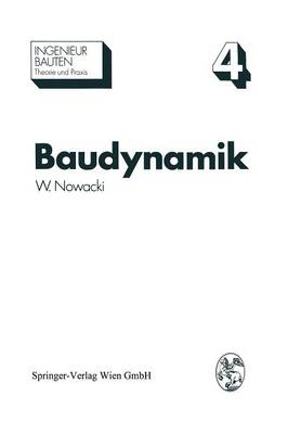 Baudynamik - Ingenieurbauten 4 (Paperback)