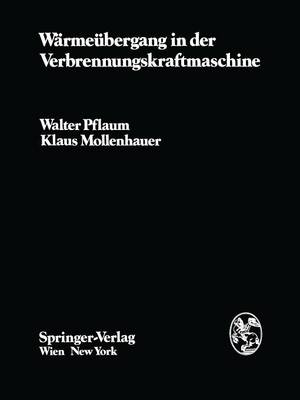 Warmeubergang in Der Verbrennungskraftmaschine - Die Verbrennungskraftmaschine 3 (Paperback)