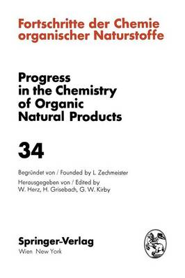 Fortschritte der Chemie Organischer Naturstoffe / Progress in the Chemistry of Organic Natural Products: 34 (Paperback)