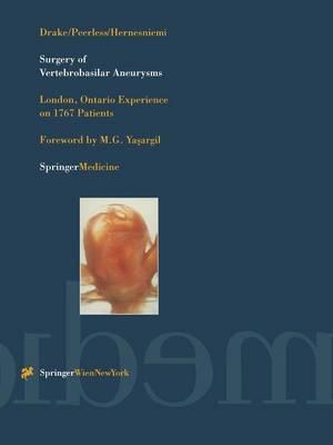 Surgery of Vertebrobasilar Aneurysms: London, Ontario Experience on 1767 Patients (Paperback)