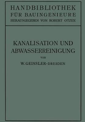 Kanalisation Und Abwasserreinigung (Paperback)