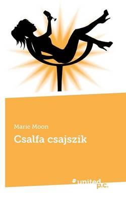 Csalfa Csajszik (Paperback)