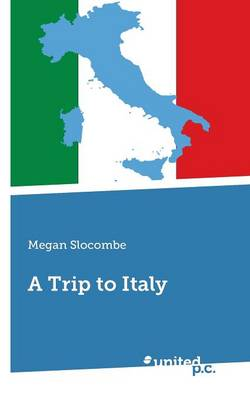 A Trip to Italy (Paperback)