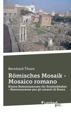 Romisches Mosaik - Mosaico Romano (Paperback)
