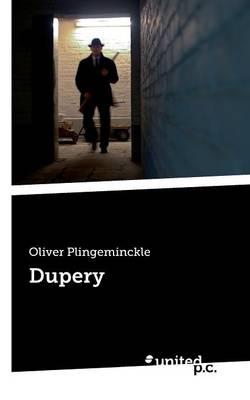 Dupery (Paperback)