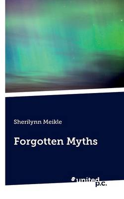 Forgotten Myths (Paperback)