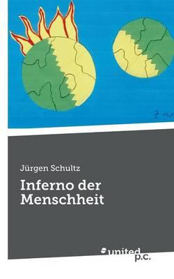 Inferno Der Menschheit (Paperback)