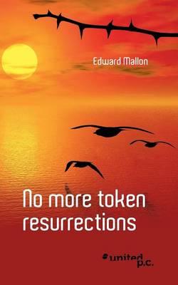 No More Token Resurrections (Paperback)