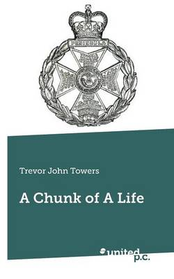 A Chunk of a Life (Paperback)