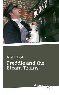 Freddie and the Steam Trains (Paperback)