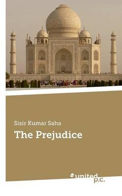 The Prejudice (Paperback)