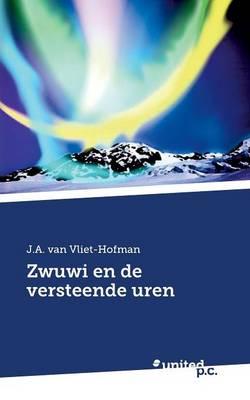 Zwuwi En de Versteende Uren (Paperback)