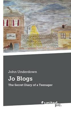 Jo Blogs: The Secret Diary of a Teenager (Paperback)