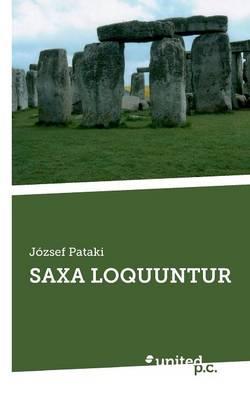Saxa Loquuntur: 2008-2013 (Paperback)