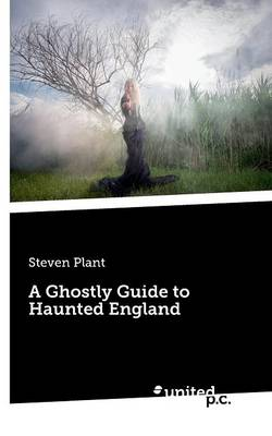 A Ghostly Guide to Haunted England (Paperback)