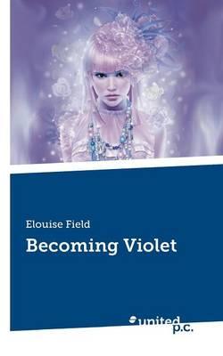 Becoming Violet (Paperback)
