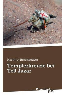 Templerkreuze bei Tell Jazar (Paperback)