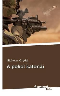 A Pokol Katonai (Paperback)