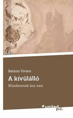 A Kivulallo (Paperback)