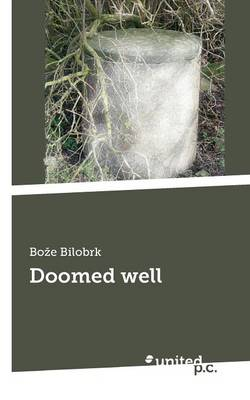 Doomed Well (Paperback)