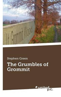 The Grumbles of Grommit (Paperback)