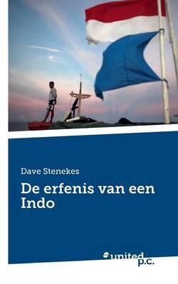 de Erfenis Van Een Indo (Paperback)