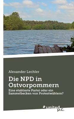Die Npd in Ostvorpommern (Paperback)